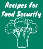 """Text reads """"Recipes for Food Security"""" with a drawing of broccoli."""