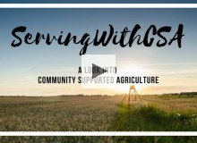 Serving with CSA (Community Supported Agriculture)