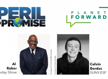 Graphic showing Peril & Promise, Planet Forward, Al Roker of NBC's Today Show and SUNY-ESF student Calvin Bordas